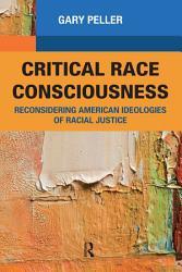 Critical Race Consciousness Book PDF