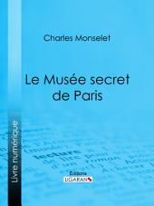 Le Musée secret de Paris
