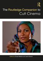 The Routledge Companion to Cult Cinema PDF
