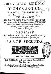 Breviario medico y chyrurgico, de nuevos y raros secretos