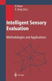 Intelligent Sensory Evaluation: Methodologies and Applications