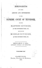 Reports of Cases Argued and Determined in the Supreme Court of Tennessee: Volume 71