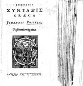 Syntaxis Συνταξις Græca ... postremo recognita. Copious MS. notes