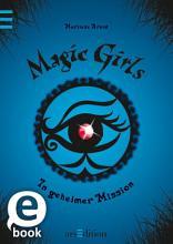 Magic Girls   In geheimer Mission PDF