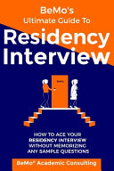 BeMo's Ultimate Guide to Residency Interview