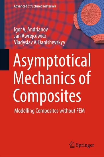 Asymptotical Mechanics of Composites PDF