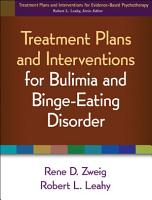 Treatment Plans and Interventions for Bulimia and Binge Eating Disorder PDF