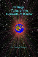 Callings: Tales of the Conrads of Karna
