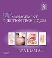 Atlas of Pain Management Injection Techniques E Book PDF