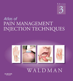 Atlas of Pain Management Injection Techniques E Book PDF