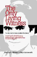 The Only Living Witness PDF
