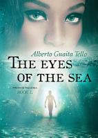 The Eyes of The Sea   Twins of Telluria Book 1 PDF