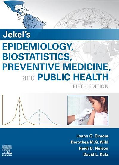 Jekel s Epidemiology  Biostatistics and Preventive Medicine E Book PDF