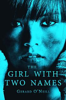 The Girl With Two Names Book