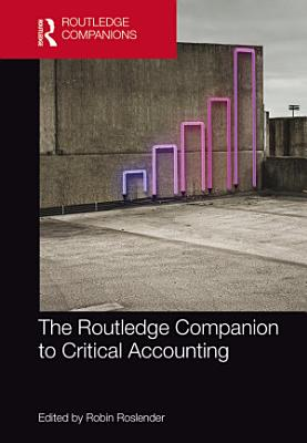 The Routledge Companion to Critical Accounting PDF
