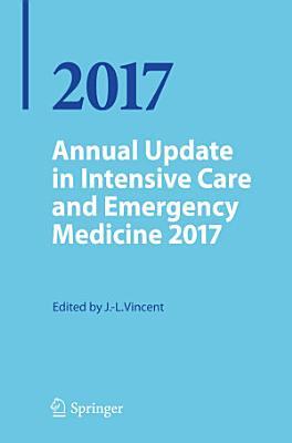 Annual Update in Intensive Care and Emergency Medicine 2017