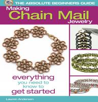 The Absolute Beginners Guide  Making Chain Mail Jewelry PDF