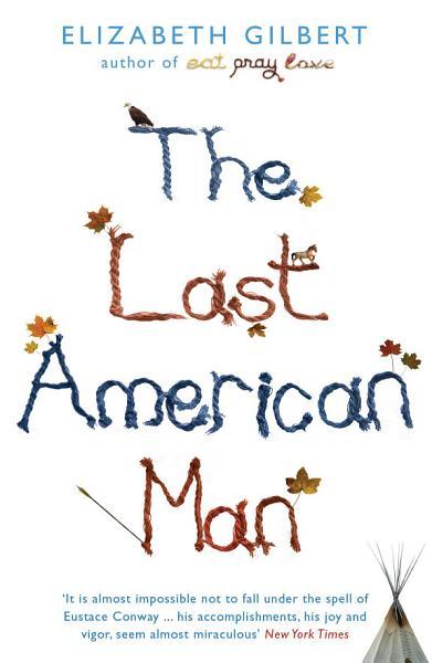 Download The Last American Man Book