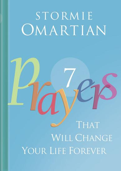 Seven Prayers That Will Change Your Life Forever PDF