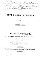 The Seven Ages of Woman: And Other Poems