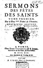 Sermons des fêtes des saints: Volume 1