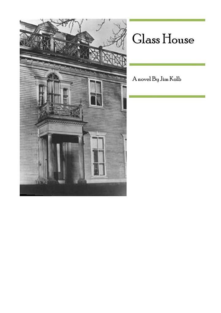 Glass House a novel