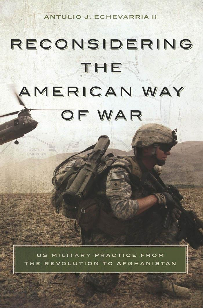 Reconsidering the American Way of War