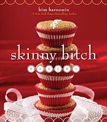 Skinny Bitch Bakery Book PDF