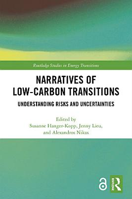 Narratives of Low-Carbon Transitions (Open Access)