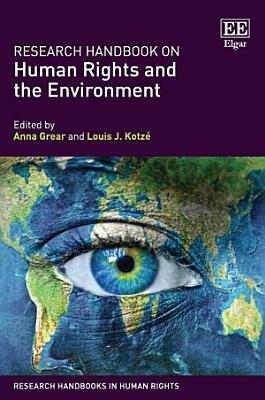 Research Handbook on Human Rights and the Environment PDF