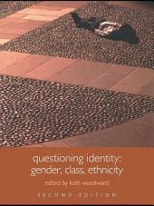 Questioning Identity: Gender, Class, Nation, Edition 2