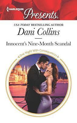 Innocent s Nine Month Scandal