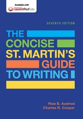 The Concise St. Martin's Guide to Writing: Edition 7