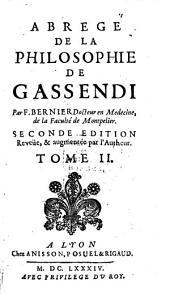Abregé De La Philosophie De Gassendi: En VIII. Tomes, Volume2