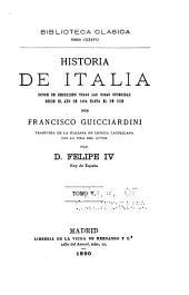 Historia de Italia: donde se describen todas las cosas sucedidas desde el año de 1494 hasta el de 1532, Volumen 5