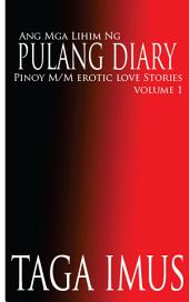 Ang Mga Lihim ng Pulang Diary: Tagalog Gay Stories