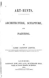 Art-hints: Architecture, Sculpture, and Painting