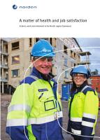 A matter of health and job satisfaction Seniors  work and retirement in the Nordic region PDF