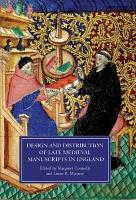 Design and Distribution of Late Medieval Manuscripts in England PDF