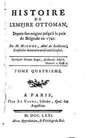 Histoire de l'empire Ottoman: depuis son origine jusqu'à la paix de Belgrade in 1740, Volume4