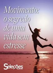 Movimento: O segredo de uma vida sem estresse