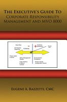 The Executive s Guide to Corporate Responsibility Management and Mvo 8000 PDF