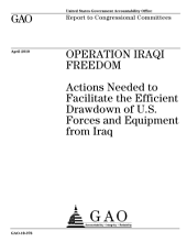 Operation Iraqi Freedom: Actions Needed to Facilitate the Efficient Drawdown of U. S. Forces and Equipment from Iraq