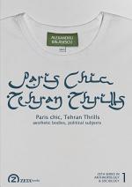 Paris Chic, Tehran Thrills