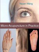 Micro-Acupuncture in Practice