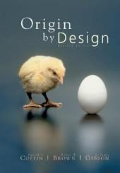 Origin by Design