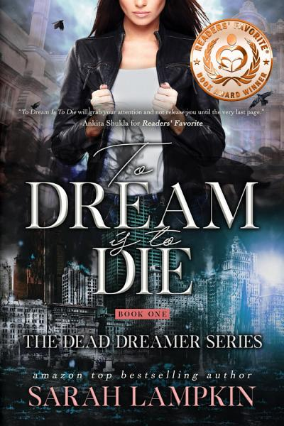 Download To Dream Is To Die Book