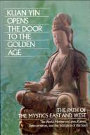 Kuan Yin Opens the Door to the Golden Age