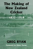 The Making of New Zealand Cricket PDF