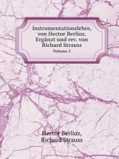 Instrumentationslehre, von Hector Berlioz. Erg?nzt und rev. von Richard Strauss